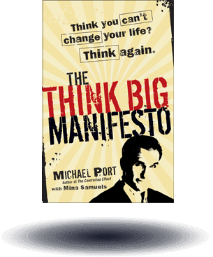 Think Again The Think Big Manifesto Think You Cant Change Your Life and the World